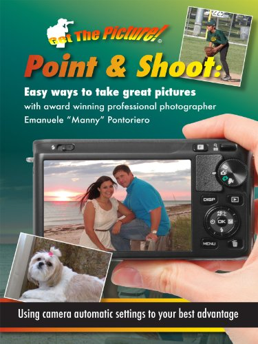 Point & Shoot: Easy Ways to Take Great Pictures